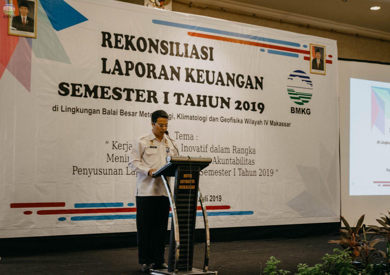 Rekonsiliasi Keuangan Semester I Tahun 2019 Balai Besar MKG Wilayah IV Makassar