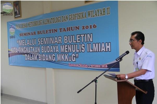 Seminar Buletin Tahun 2016 Di BBMKG Wilayah II