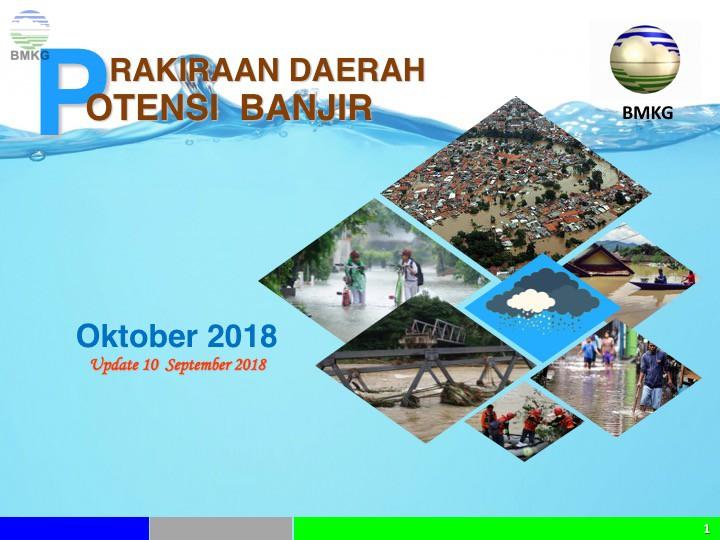 Potensi Banjir Bulan Oktober, November dan Desember 2018