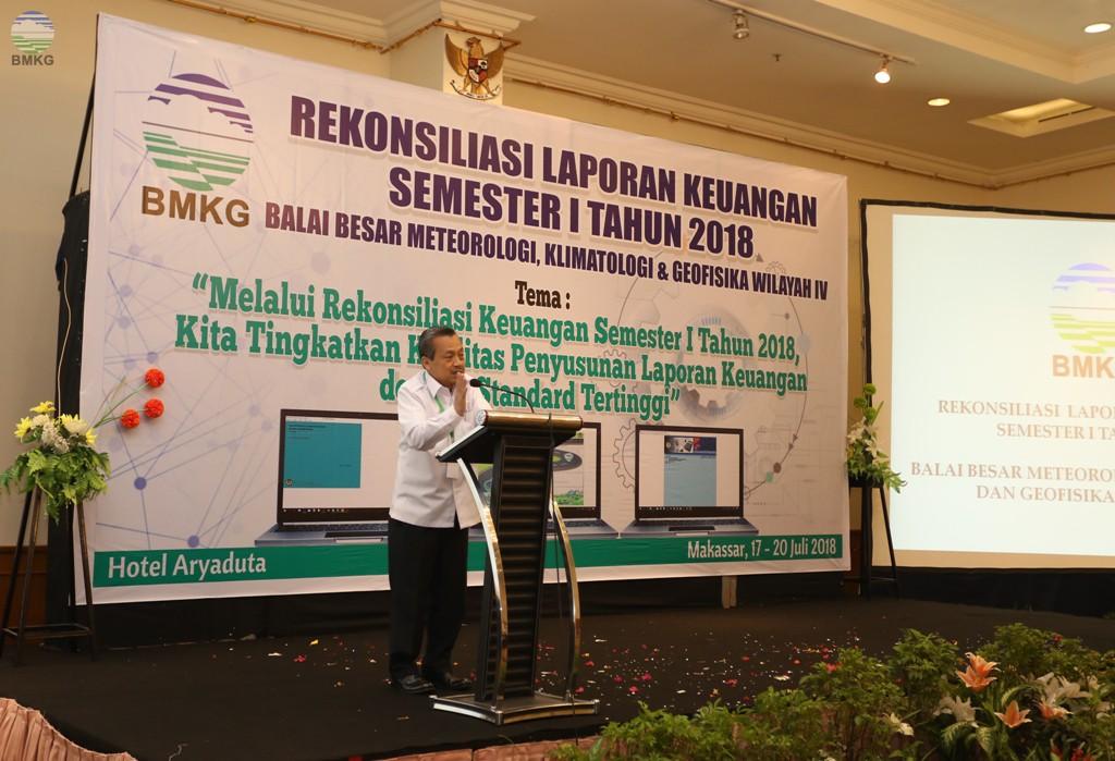 Muhamad Sadly: Rekonsiliasi Laporan Keuangan Semester I Tahun 2018 Balai Besar MKG Wilayah IV Makassar, Menghasilkan Laporan Keuangan BMKG yang Berkualitas Akuntabel dan Transparan
