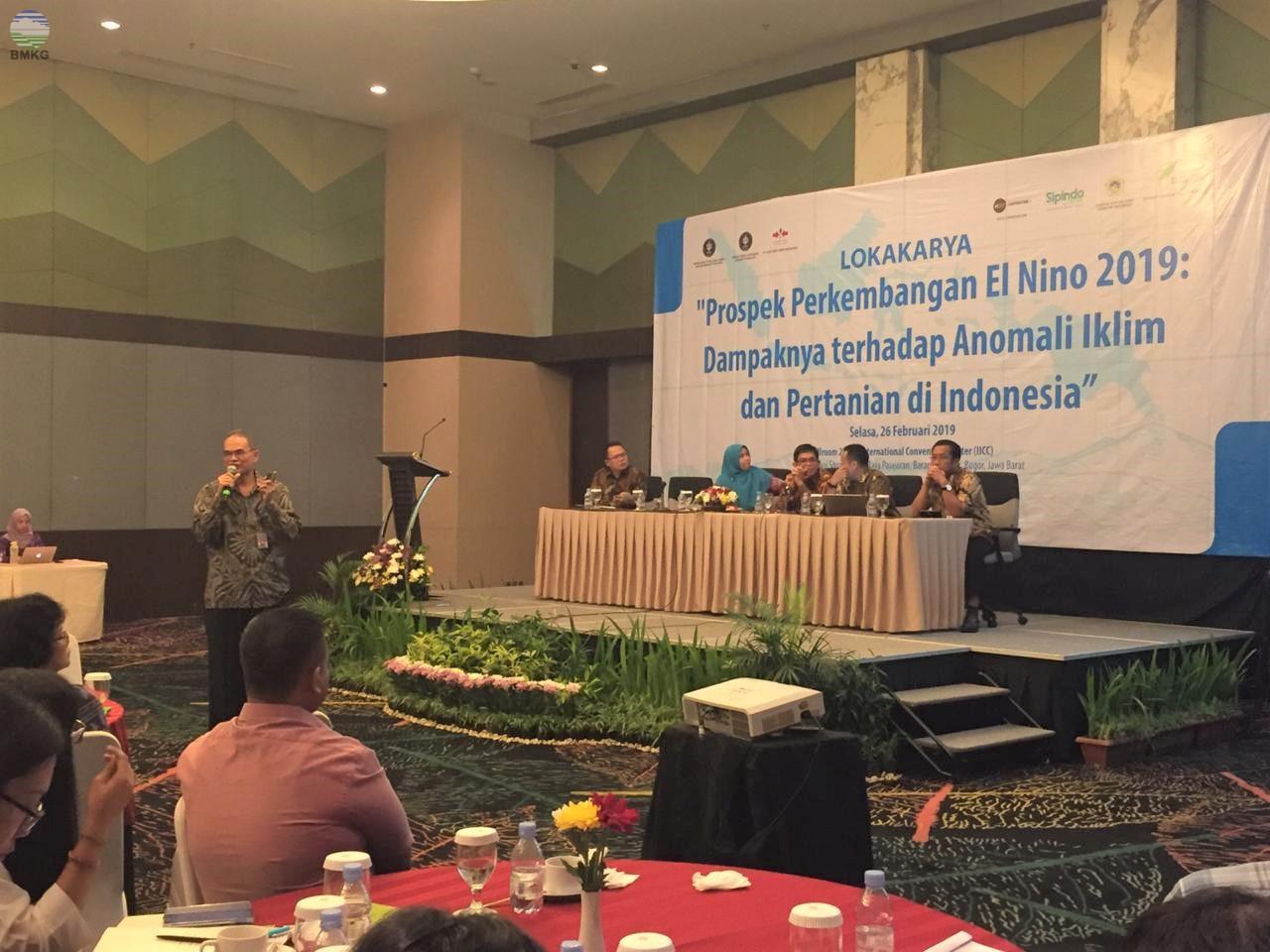Lokakarya Prospek Perkembangan El Nino 2019: Dampaknya Terhadap Anomali Iklim dan Pertanian di Indonesia