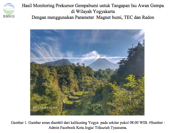 Hasil Monitoring Prekursor Gempabumi untuk Tangapan Isu Awan Gempa di Wilayah Yogyakarta dengan Menggunakan Parameter Magnet Bumi, TEC, dan Radon